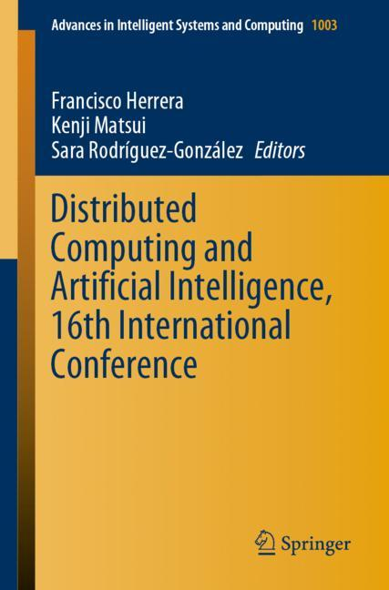Cover of 'Distributed Computing and Artificial Intelligence, 16th International Conference'