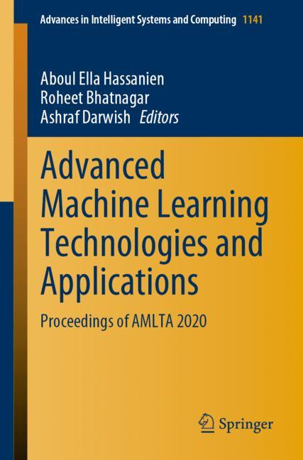 Cover of 'Advanced Machine Learning Technologies and Applications'