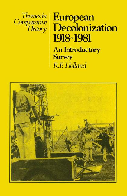 Cover of 'European decolonization, 1918-1981 : an introductory survey'