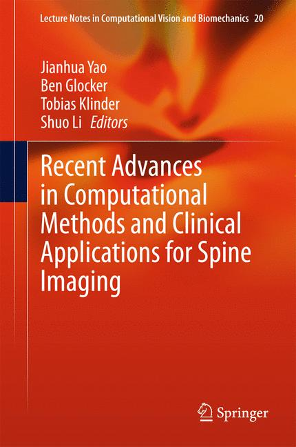 Cover of 'Recent Advances in Computational Methods and Clinical Applications for Spine Imaging'