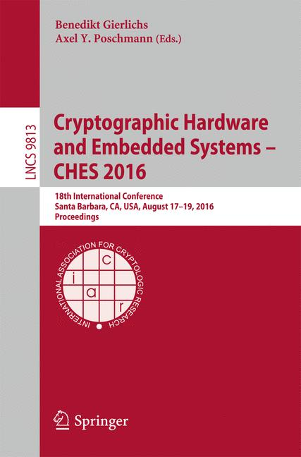 Cover of 'Cryptographic Hardware and Embedded Systems – CHES 2016'
