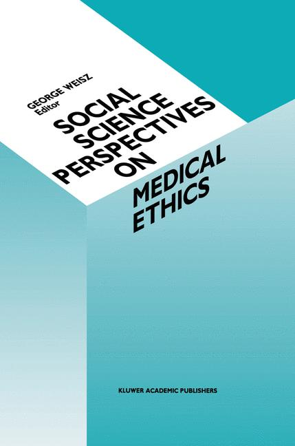 Cover of 'Social Science Perspectives on Medical Ethics'