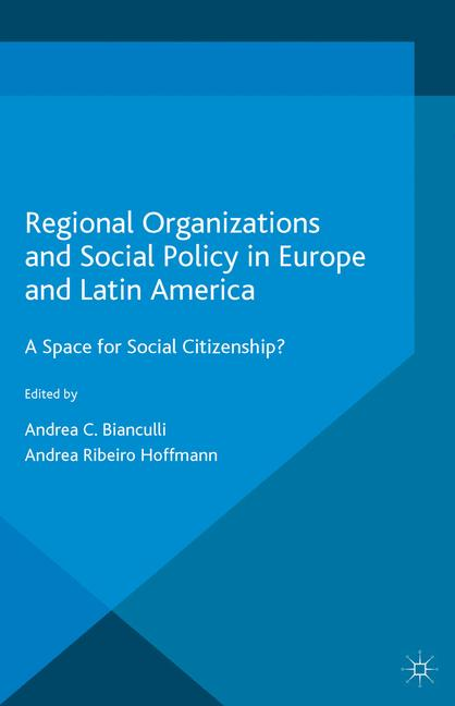 Cover of 'Regional Organizations and Social Policy in Europe and Latin America'