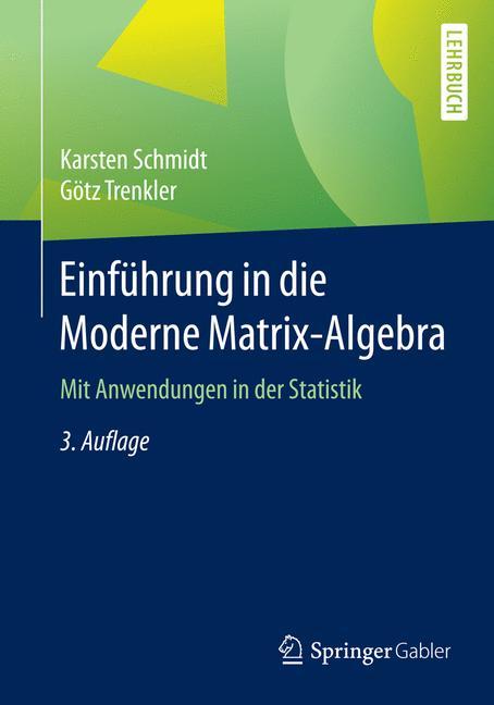 Cover of 'Einführung in die Moderne Matrix-Algebra'