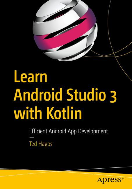 Cover of 'Learn Android Studio 3 with Kotlin'