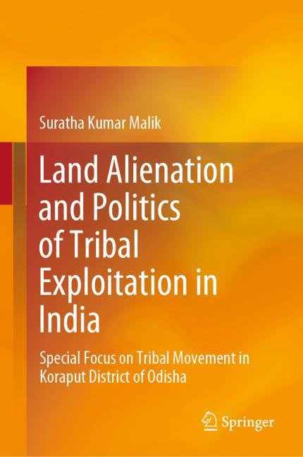 Cover of 'Land Alienation and Politics of Tribal Exploitation in India'