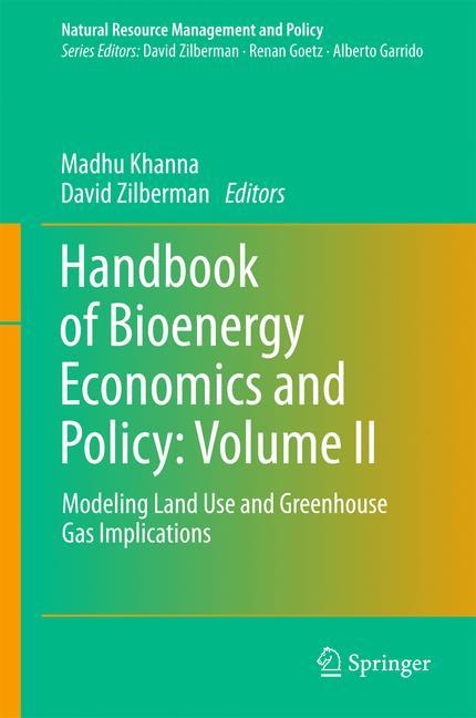 Cover of 'Handbook of Bioenergy Economics and Policy: Volume II'