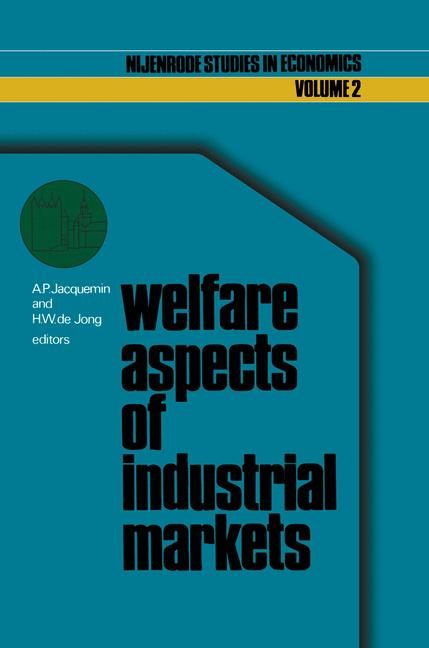 Cover of 'Welfare aspects of industrial markets'