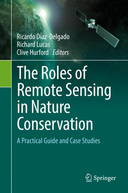 Cover of 'The Roles of Remote Sensing in Nature Conservation'