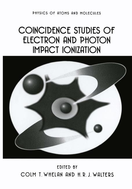 Cover of 'Coincidence Studies of Electron and Photon Impact Ionization'