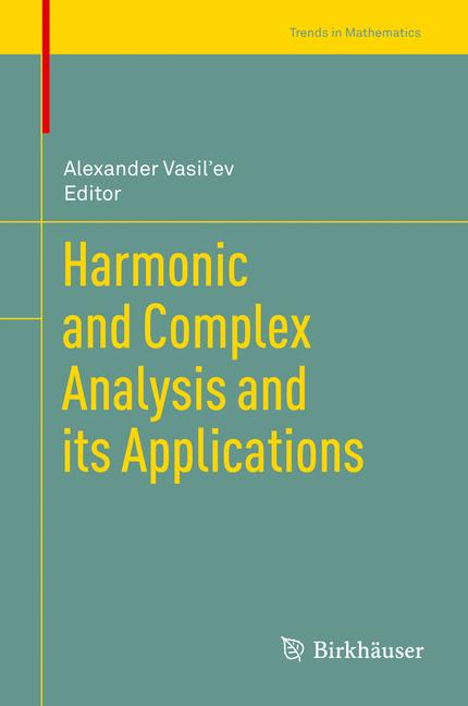 Cover of 'Harmonic and Complex Analysis and its Applications'