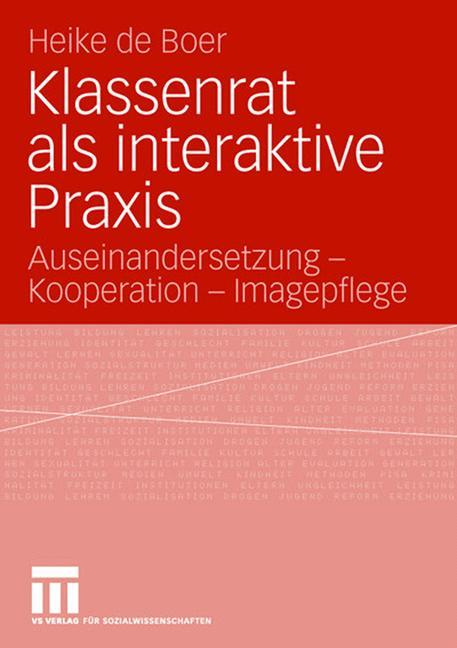 Cover of 'Klassenrat als interaktive Praxis'
