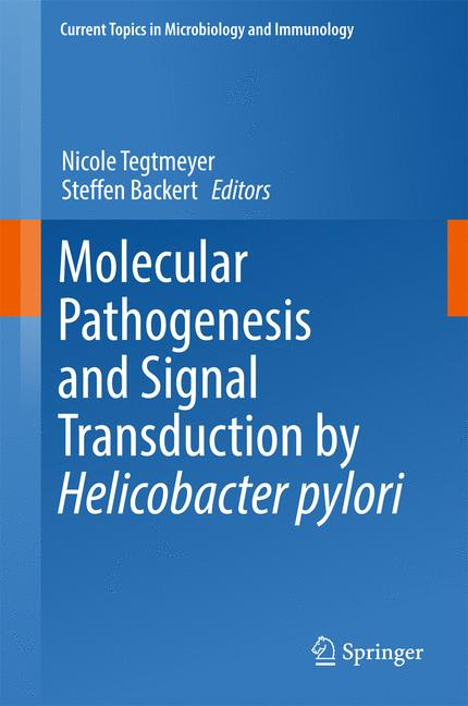 Cover of 'Molecular Pathogenesis and Signal Transduction by Helicobacter pylori'