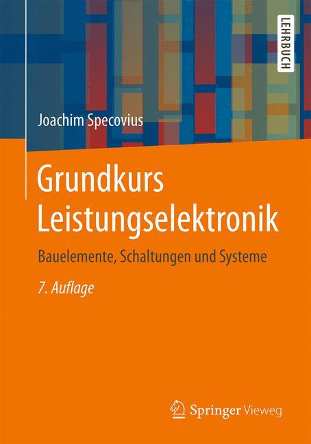 Cover of 'Grundkurs Leistungselektronik'