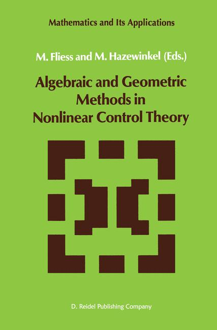 Cover of 'Algebraic and Geometric Methods in Nonlinear Control Theory'
