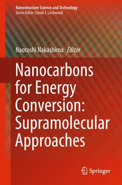 Cover of 'Nanocarbons for Energy Conversion: Supramolecular Approaches'