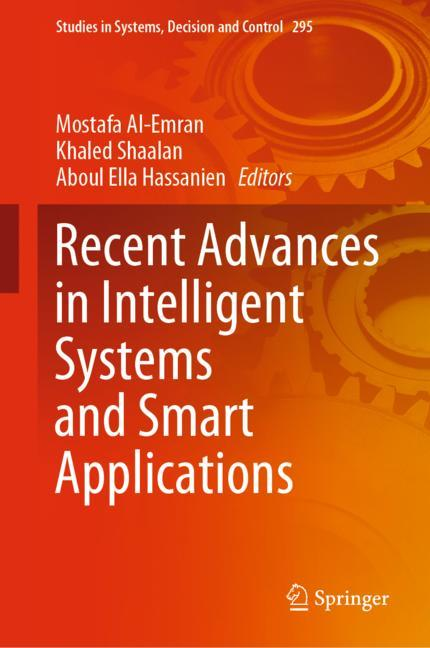 Cover of 'Recent Advances in Intelligent Systems and Smart Applications'