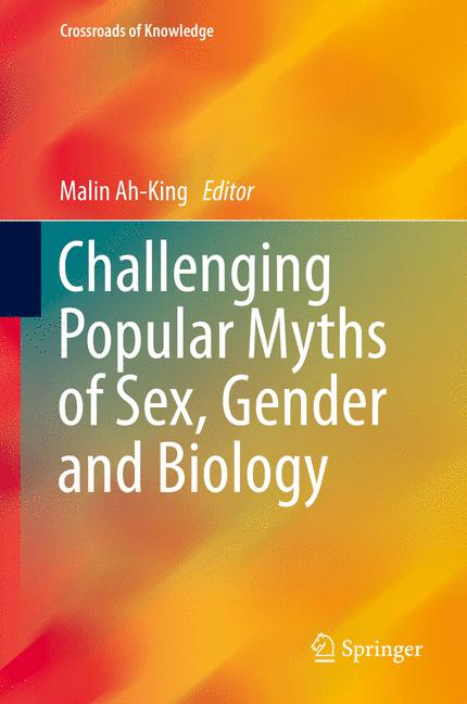 Cover of 'Challenging Popular Myths of Sex, Gender and Biology'