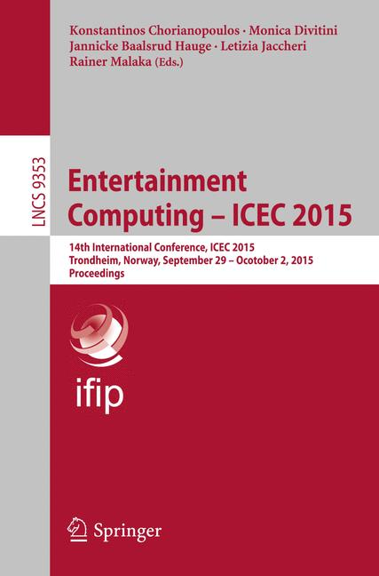 Cover of 'Entertainment Computing - ICEC 2015'