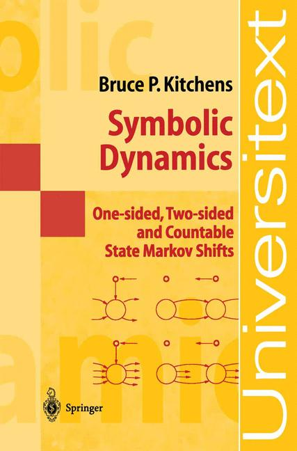 Cover of 'Symbolic dynamics : one-sided, two-sided, and countable state Markov shifts'