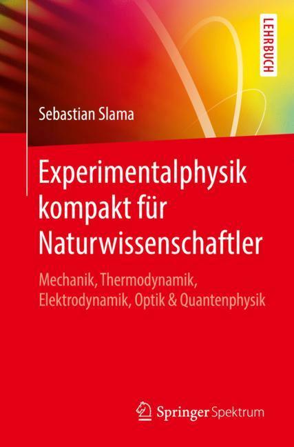 Cover of 'Experimentalphysik kompakt für Naturwissenschaftler'