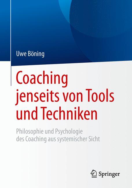 Cover of 'Coaching jenseits von Tools und Techniken'