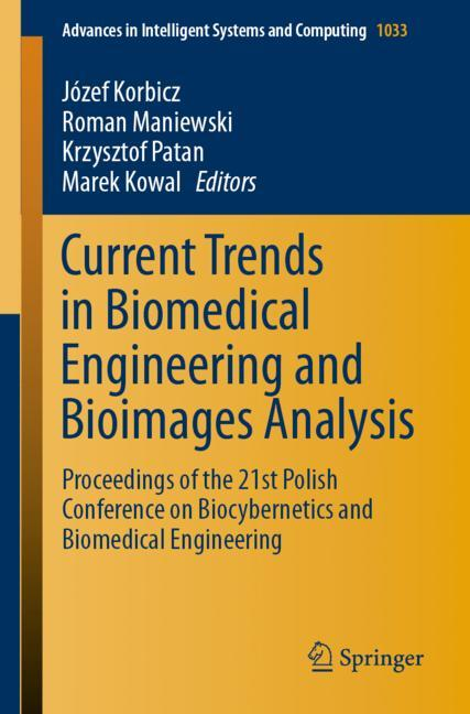 Cover of 'Current Trends in Biomedical Engineering and Bioimages Analysis'