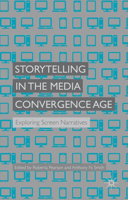 Cover of 'Storytelling in the Media Convergence Age'