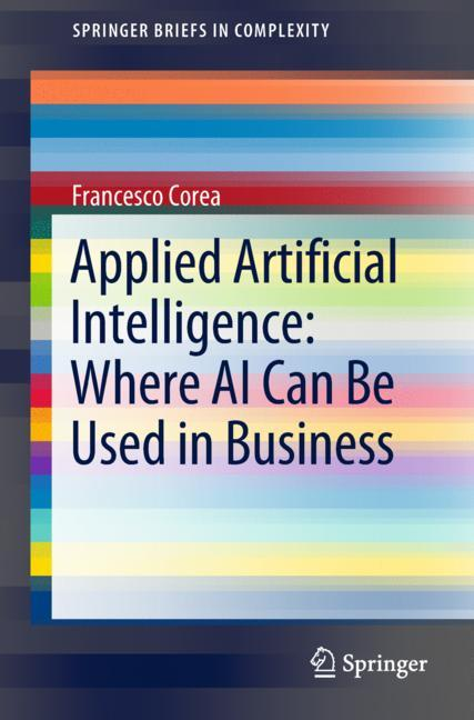 Cover of 'Applied Artificial Intelligence: Where AI Can Be Used In Business'