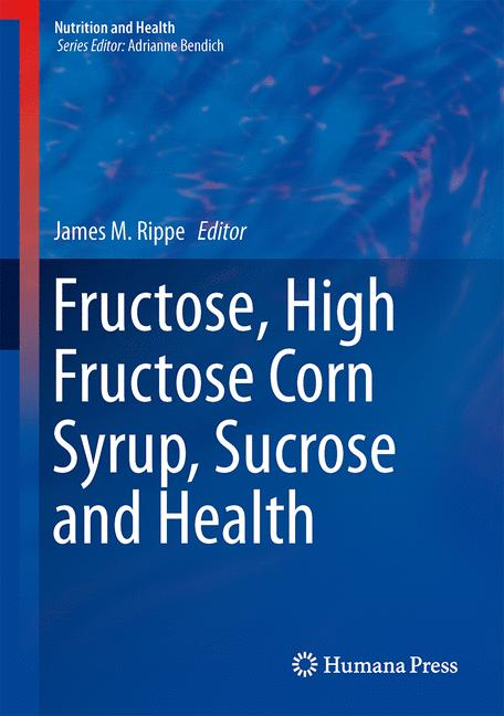 Cover of 'Fructose, High Fructose Corn Syrup, Sucrose and Health'