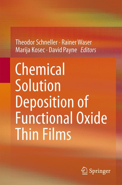 Cover of 'Chemical Solution Deposition of Functional Oxide Thin Films'