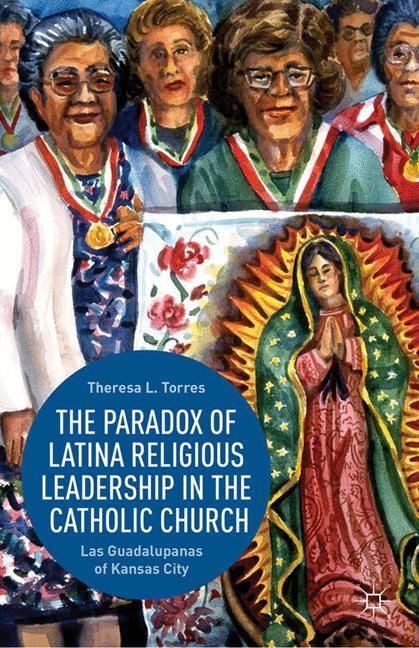 Cover of 'The Paradox of Latina Religious Leadership in the Catholic Church'