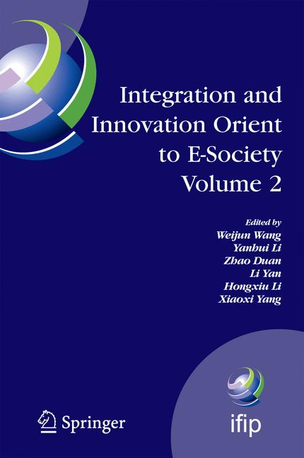 Cover of 'Integration and Innovation Orient to E-Society Volume 2'