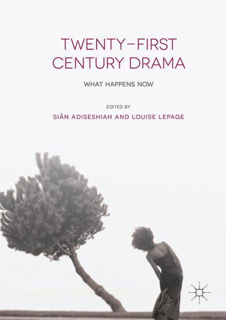 Cover of 'Twenty-First Century Drama'