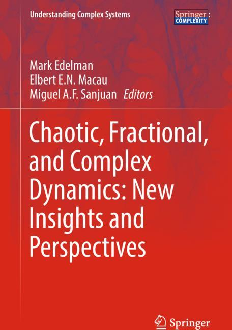 Cover of 'Chaotic, Fractional, and Complex Dynamics: New Insights and Perspectives'