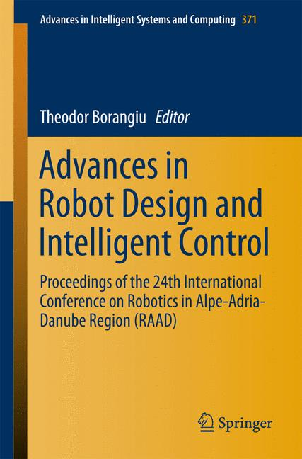 Cover of 'Advances in Robot Design and Intelligent Control'