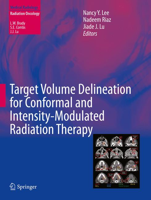 Cover of 'Target Volume Delineation for Conformal and Intensity-Modulated Radiation Therapy'