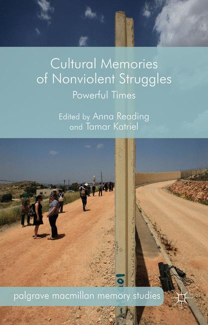 Cover of 'Cultural Memories of Nonviolent Struggles'