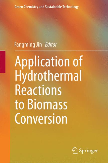 Cover of 'Application of Hydrothermal Reactions to Biomass Conversion'