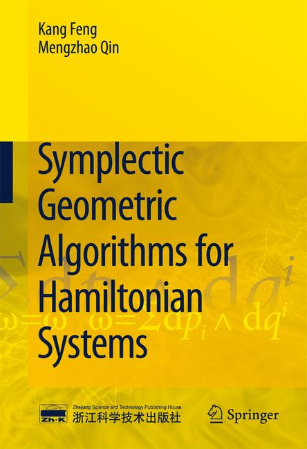 Cover of 'Symplectic Geometric Algorithms for Hamiltonian Systems'