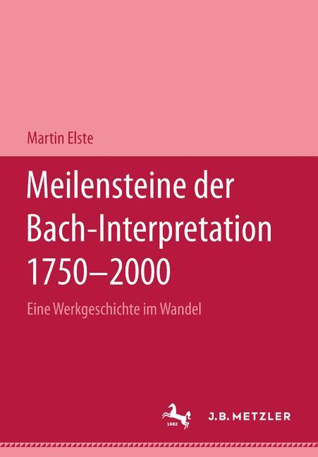 Cover of 'Meilensteine der Bach-Interpretation 1750–2000'