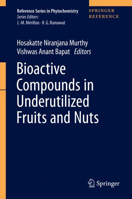 Cover of 'Bioactive Compounds in Underutilized Fruits and Nuts'