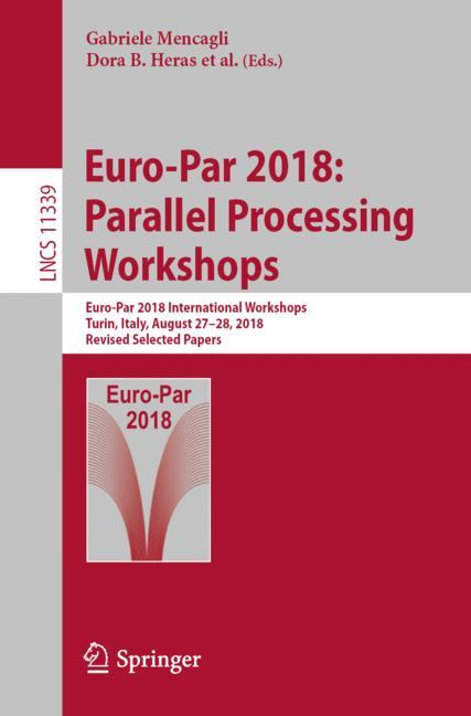 Cover of 'Euro-Par 2018: Parallel Processing Workshops'