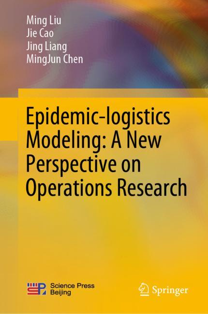 Cover of 'Epidemic-logistics Modeling: A New Perspective on Operations Research'