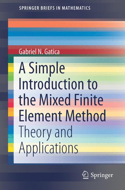Cover of 'A Simple Introduction to the Mixed Finite Element Method'