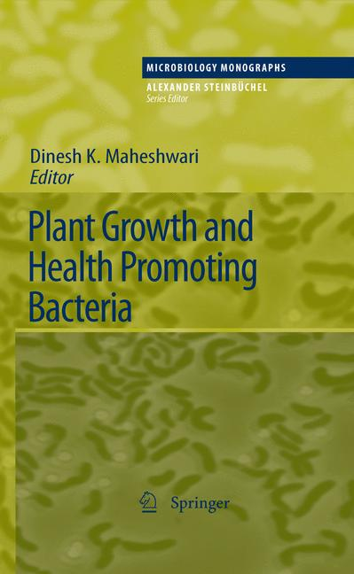 Cover of 'Plant Growth and Health Promoting Bacteria'