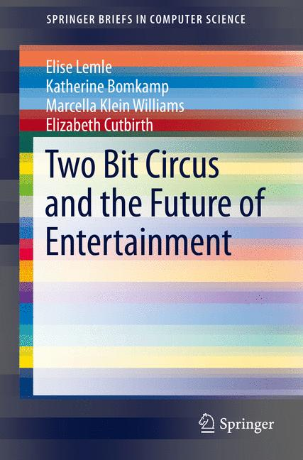 Cover of 'Two Bit Circus and the Future of Entertainment'