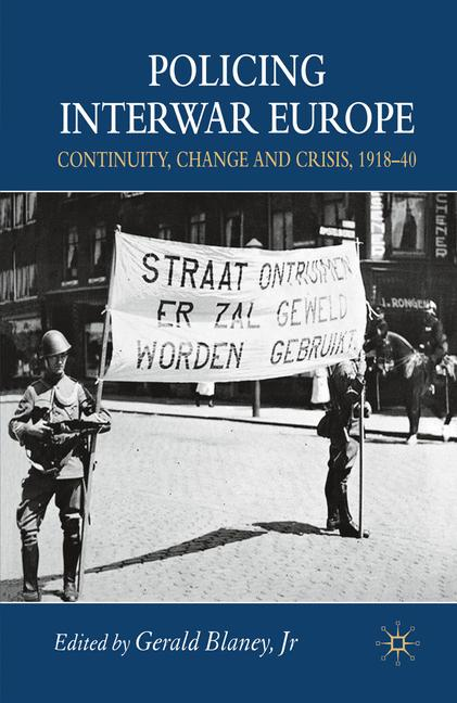 Cover of 'Policing Interwar Europe'