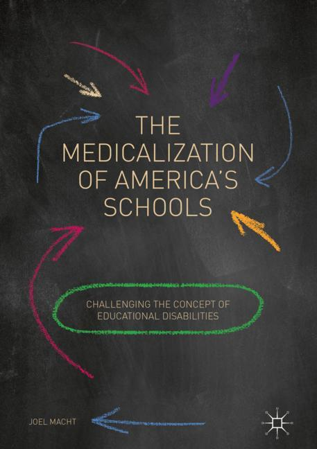 Cover of 'The Medicalization of America's Schools'