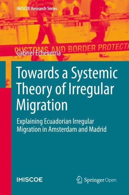 Cover of 'Towards a Systemic Theory of Irregular Migration'